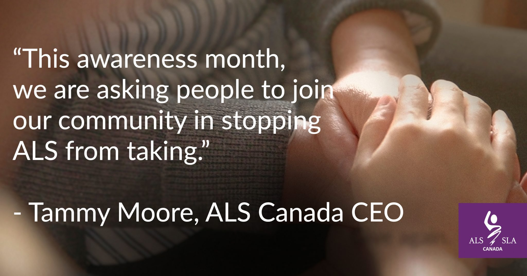 Acting against everything that ALS takes - ALS Society of Canada
