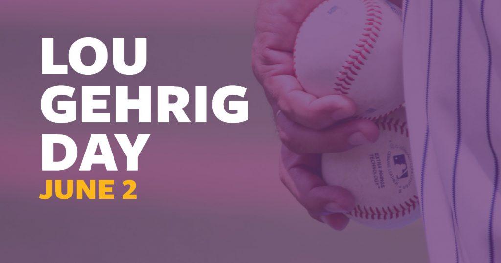 Lou Gehrig Day, June 2